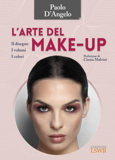 Oncoestetica e trucco anti-aging: l'arte del make up di Paolo D'Angelo
